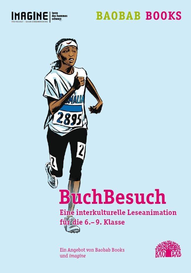 Eine interkulturelle Leseanimation für die 6.– 9. Klasse. Organisiert von Baobab Books und durchgeführt von den Jugendlichen von imagine.