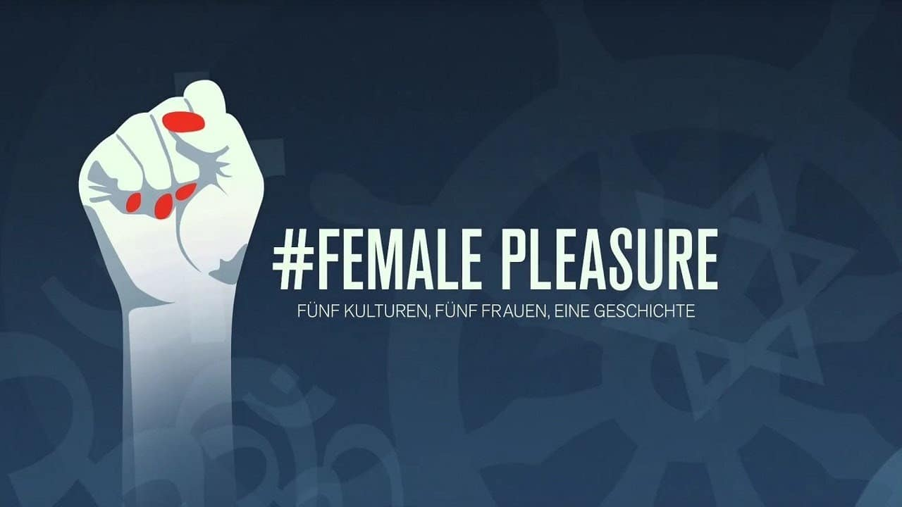 Poster of the documentary #Female Pleasure